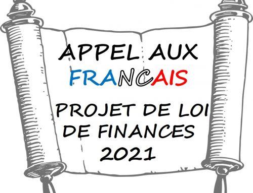 APPEL AUX FRANÇAIS  – PROJET DE LOI DE FINANCES 2021